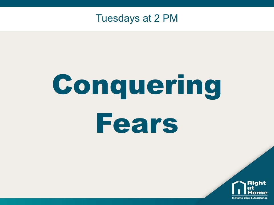 Conquering Fears