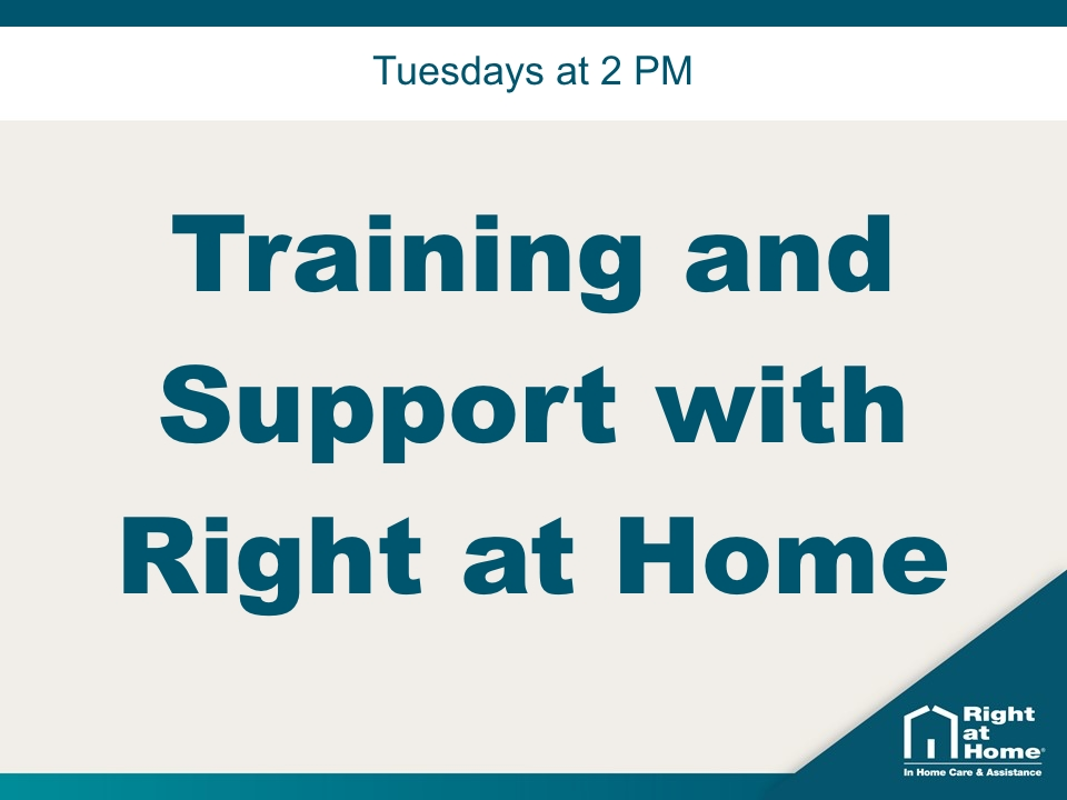 Training and Support with Right at Home